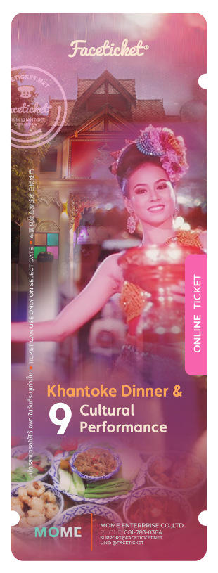 Khantoke Dinner & 9 Shows Ticket Ticket